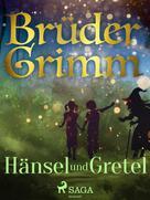 Brüder Grimm: Hänsel und Gretel