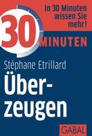 Stéphane Etrillard: 30 Minuten Überzeugen ★