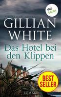 Gillian White: Das Hotel bei den Klippen ★★★★