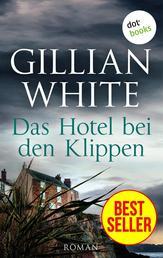 Das Hotel bei den Klippen - Roman
