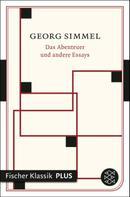 Georg Simmel: Das Abenteuer und andere Essays