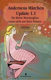 Andersens Märchen Update 1.1 - Die kleine Meerjungfrau weint nicht um ihren Prinzen