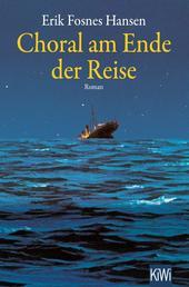Choral am Ende der Reise - Roman