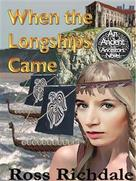 Ross Richdale: When the Longships Came