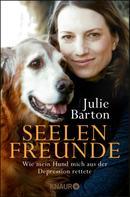 Julie Barton: Seelenfreunde ★★★★