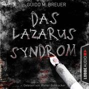Das Lazarus-Syndrom (Ungekürzt)