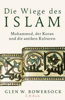 Glen W. Bowersock: Die Wiege des Islam ★★★★
