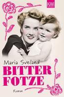 Maria Sveland: Bitterfotze ★★★★