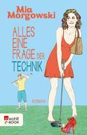 Mia Morgowski: Alles eine Frage der Technik ★★★★