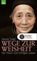 Hanne Tügel: Wege zur Weisheit ★★★★