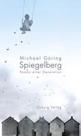 Michael Göring: Spiegelberg ★★★★