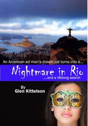Nightmare in Rio - ...and a lifelong search.