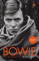 Marc Spitz: David Bowie - Die Biografie ★★★★