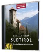 Mords-Genuss: Südtirol - Kriminell-kulinarische Exkursion