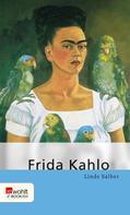 Linde Salber: Frida Kahlo