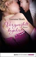 Lorraine Heath: Verzweifelt begehrt ★★★★