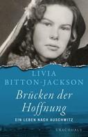 Livia Bitton-Jackson: Brücken der Hoffnung ★★★★★