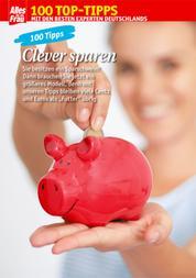 100 Tipps Sparen - Das schont die Haushaltskasse