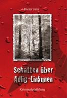 Dieter Janz: Schatten über Adlig-Linkunen ★★★★★