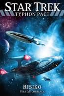 Una McCormack: Star Trek - Typhon Pact 7: Risiko ★★★★★