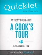 Shauna Korinne Patton: Quicklet on A Cook's Tour by Anthony Bourdain