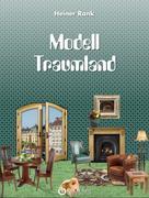Heiner Rank: Modell Traumland ★★