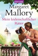 Margaret Mallory: Mein leidenschaftlicher Ritter ★★★★