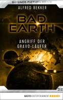 Alfred Bekker: Bad Earth 32 - Science-Fiction-Serie ★★★★