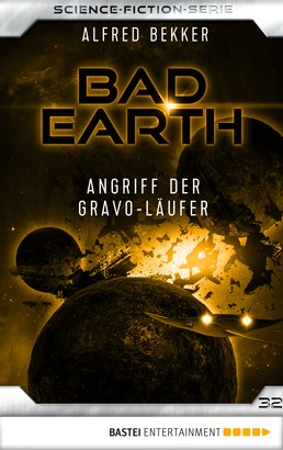 Bad Earth 32 - Science-Fiction-Serie