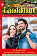 Tessa Hofreiter: Der neue Landdoktor 76 – Arztroman
