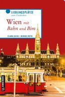 Clara Hein: Wien mit Bahn und Bim ★★★★