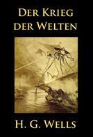 H. G. Wells: Der Krieg der Welten ★★★★★