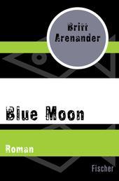 Blue Moon - Roman