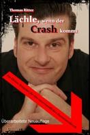 Thomas Ritter: Lächle, wenn der Crash kommt ★★★★