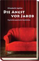 Elisabeth Jupiter: Die Angst vor Jakob ★★★