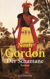 Der Schamane - Roman
