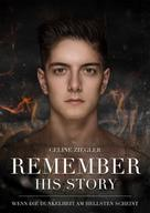 Celine Ziegler: REMEMBER HIS STORY ★★★★★