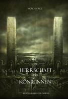Morgan Rice: Die Herrschaft der Königinnen (Der Ring der Zauberei — Band 13) ★★★★★