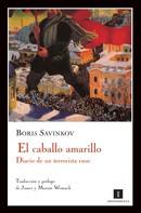 Boris Savinkov: El caballo amarillo