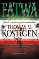 Thomas M. Kostigen: FATWA