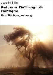 Karl Jasper: Einführung in die Philosophie - Eine Buchbesprechung