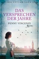 Penny Vincenzi: Das Versprechen der Jahre ★★★★