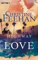 Christine Feehan: Highway to Love ★★★★