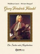 Waldtraut Lewin: Georg Friedrich Händel ★★★★