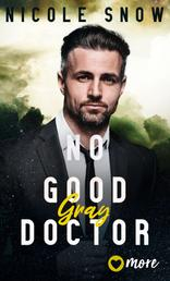 No good Doctor - Gray
