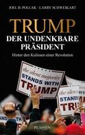 Joel Pollak: Trump: Der undenkbare Präsident ★★★★