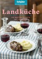 Brigitte Kochbuch-Edition: Brigitte Kochbuch-Edition: Landküche ★★★