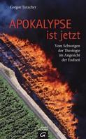 Gregor Taxacher: Apokalypse ist jetzt