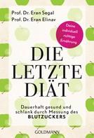 Eran Segal: Die letzte Diät ★★★★