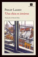 Philip Larkin: Una chica en invierno